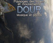 «DOUR» PAYSAGES ET MOUVEMENTS